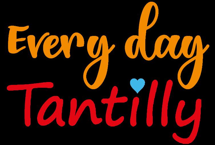Everyday Tantilly